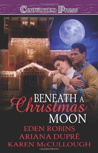 9781419957994: Beneath a Christmas Moon