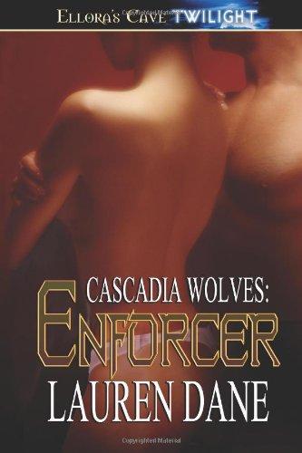 Enforcer (Cascadia Wolves): Dane, Lauren