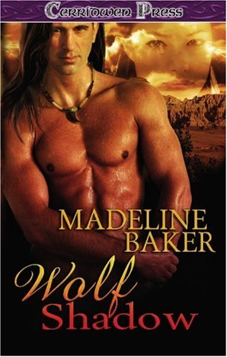 Wolf Shadow: Baker, Madeline
