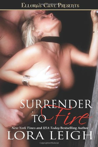 Surrender to Fire (1419959301) by Lora Leigh