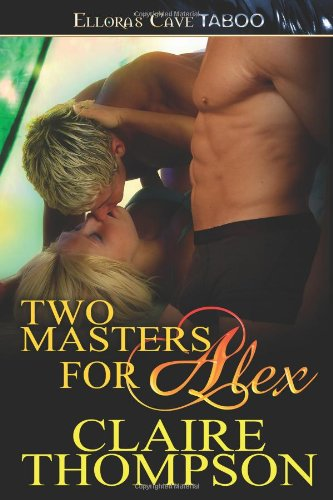 9781419960451: Two Masters For Alex