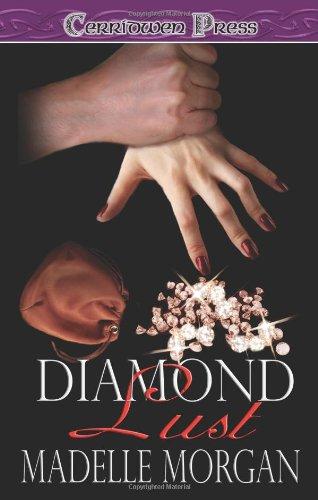 Diamond Lust: Madelle Morgan