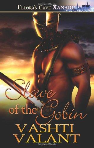 9781419962066: Slave of the Goblin: Ellora's Cave