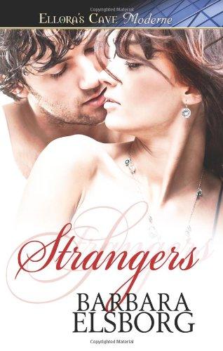 9781419962837: Strangers: Ellora's Cave