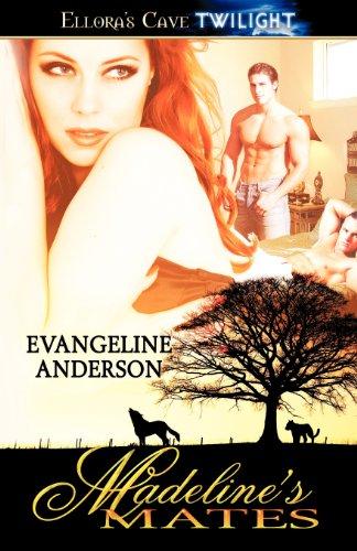 Madeline's Mates: Evangeline Anderson