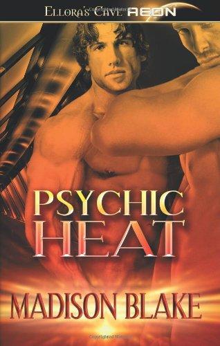 9781419963308: Psychic Heat: Ellora's Cave
