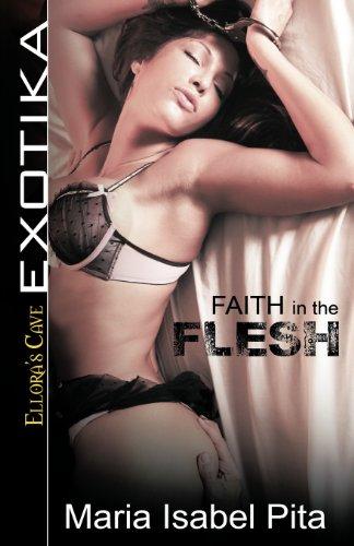 9781419963490: Faith in the Flesh: Ellora's Cave