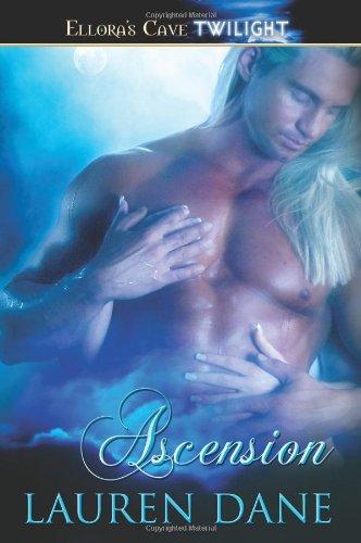 Ascension: Ellora's Cave (Ellora's Cave Twilight): Dane, Lauren
