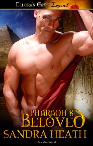 Pharaoh's Beloved: Ellora's Cave: Heath, Sandra
