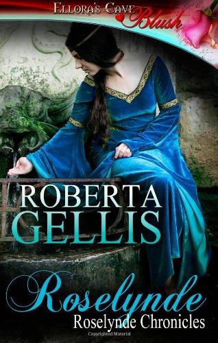 Roselynde: Ellora's Cave (9781419965371) by Roberta Gellis