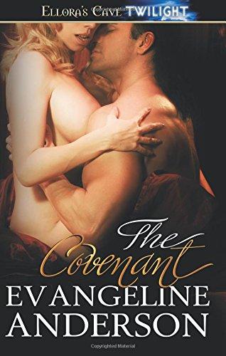 9781419966026: The Covenant: Ellora's Cave