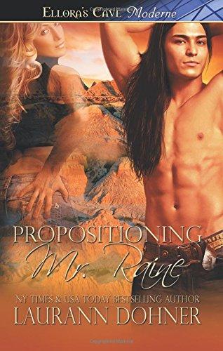 9781419966057: Propositioning Mr. Raine: Ellora's Cave