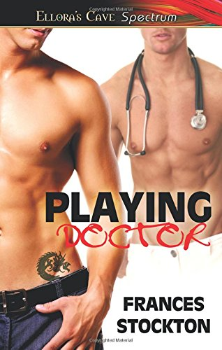 9781419967535: Playing Doctor
