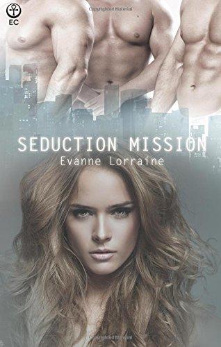 9781419972027: Seduction Mission