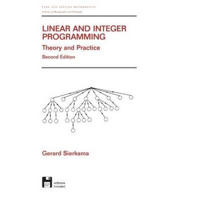 9781420029048: Linear and Integer Programming: Theory and Practice, Second Edition (Advances in Applied Mathematics)