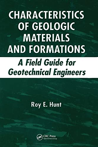 9781420042764: Characteristics of Geologic Materials and Formations: A Field Guide for Geotechnical Engineers