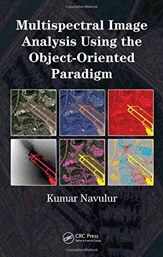 9781420043068: Multispectral Image Analysis Using the Object-Oriented Paradigm (Remote Sensing Applications Series)