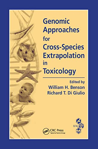 9781420043341: Genomic Approaches for Cross-Species Extrapolation in Toxicology