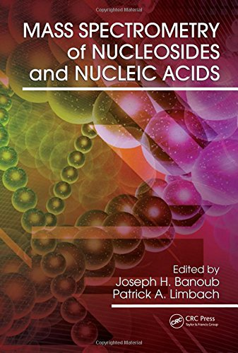 9781420044027: Mass Spectrometry of Nucleosides and Nucleic Acids