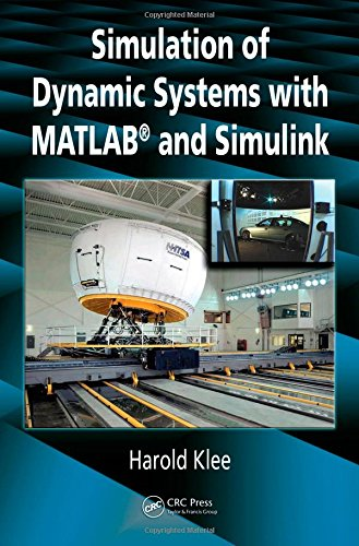 Simulation of Dynamic Systems with MATLAB and: Harold Klee