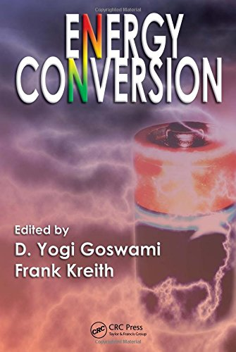 9781420044317: Energy Conversion (Mechanical and Aerospace Engineering Series)