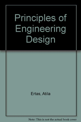 9781420044850: Principles of Engineering Design