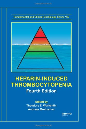 9781420045086: Heparin-Induced Thrombocytopenia, Fourth Edition (Fundamental and Clinical Cardiology)