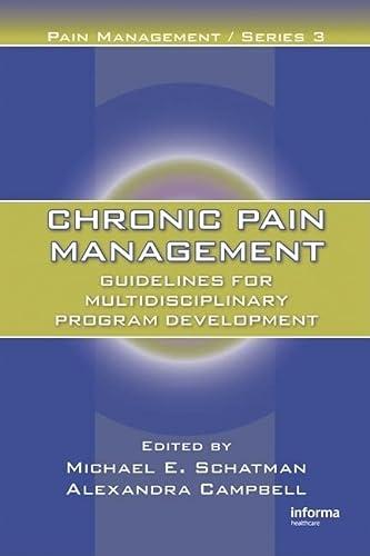 9781420045123: Chronic Pain Management: Guidelines for Multidisciplinary Program Development