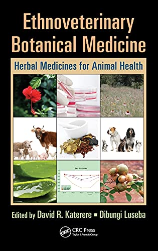 9781420045604: Ethnoveterinary Botanical Medicine: Herbal Medicines for Animal Health