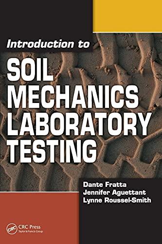 9781420045628: Introduction to Soil Mechanics Laboratory Testing