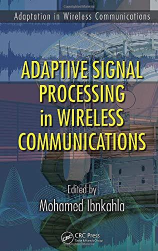 9781420046014: Adaptive Signal Processing in Wireless Communications (Adaptation in Wireless Communications)