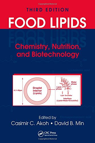 9781420046632: Food Lipids: Chemistry, Nutrition, and Biotechnology, Third Edition (Food Science and Technology)