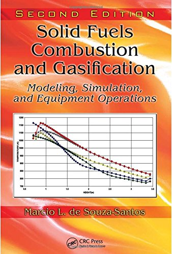 9781420047493: Solid Fuels Combustion and Gasification: Modeling, Simulation, and Equipment Operations Second Edition (Mechanical Engineering)