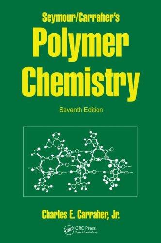9781420051025: Seymour/Carraher's Polymer Chemistry, Seventh Edition