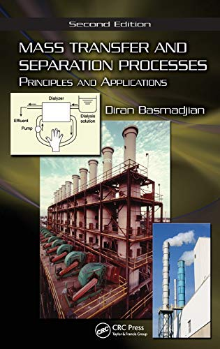 9781420051599: Mass Transfer and Separation Processes: Principles and Applications, Second Edition