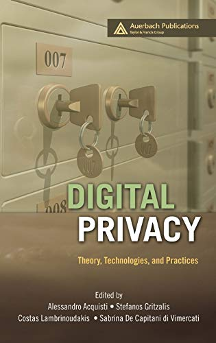 9781420052176: Digital Privacy: Theory, Technologies, and Practices