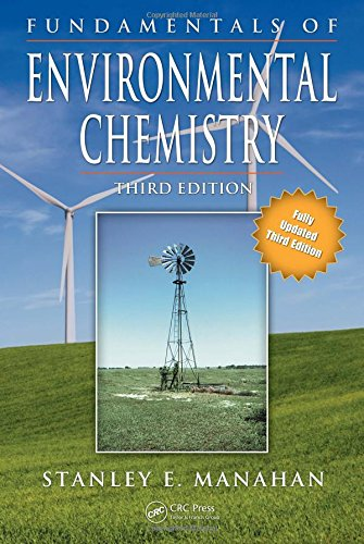 9781420052671: Fundamentals of Environmental Chemistry, Third Edition