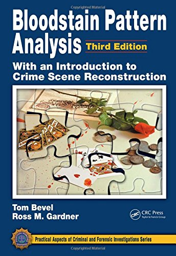 9781420052688: Bloodstain Pattern Analysis with an Introduction to Crime Scene Reconstruction, Third Edition