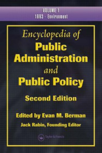 9781420052756: Encyclopedia of Public Administration and Public Policy, 2nd Edition (3-Vol Set) (Print Version)