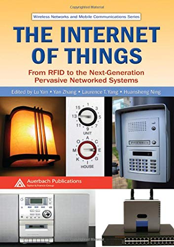 The Internet of Things: From RFID to: Lu Yan (Editor),