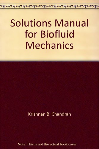 9781420052961: Solutions Manual for Biofluid Mechanics