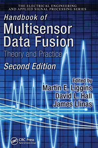 Handbook of Multisensor Data Fusion: Theory and