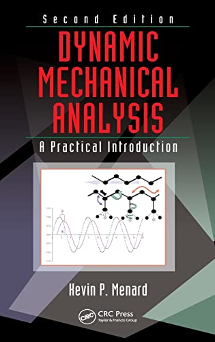 9781420053128: Dynamic Mechanical Analysis: A Practical Introduction, Second Edition