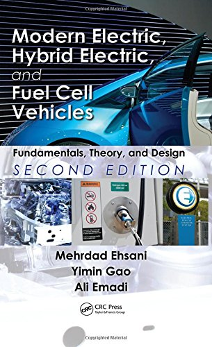 9781420053982: Modern Electric, Hybrid Electric, and Fuel Cell Vehicles: Fundamentals, Theory, and Design, Second Edition (Power Electronics and Applications Series)
