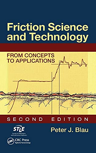 9781420054040: Friction Science and Technology: From Concepts to Applications, Second Edition (Mechanical Engineering)