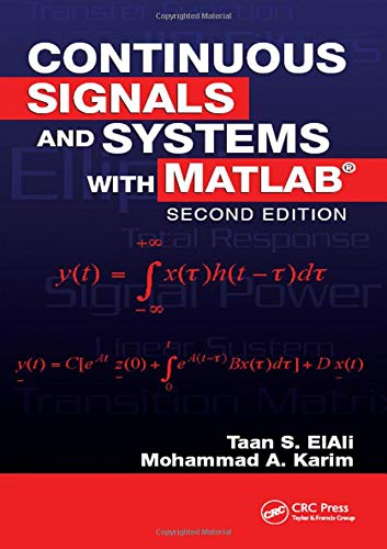 9781420054743: Continuous Signals and Systems with MATLAB (Electrical Engineering Textbook Series)