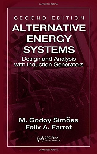 9781420055320: Alternative Energy Systems: Design and Analysis with Induction Generators, Second Edition (Power Electronics and Applications Series)