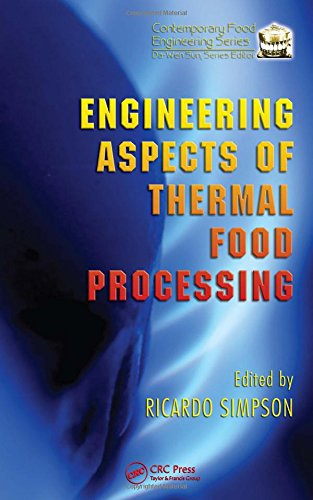 9781420058581: Engineering Aspects of Thermal Food Processing (Contemporary Food Engineering)