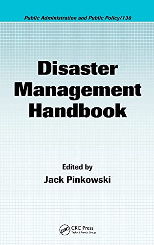 9781420058628: Disaster Management Handbook (Public Administration and Public Policy)
