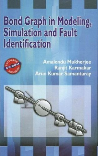 9781420058659: Bond Graph in Modeling, Simulation and Fault Identification